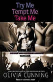 Try Me, Tempt Me, Take Me One Night with Sole Regret Anthology, Olivia Cunning