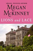 Lions and Lace, Meagan McKinney