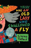 There Was an Old Lady Who Swallowed a Fly, Simms Taback