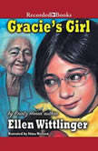 Gracie's Girl, Ellen Wittlinger
