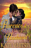 Florence's Mail Order Husband (Texas Prairie Brides, Book 3), Kate Whitsby