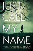 Just Call My Name, Holly Goldberg Sloan
