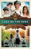 Looking for Home, Arleta Richardson