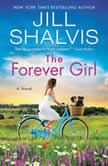 The Forever Girl A Novel, Jill Shalvis