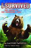 I Survived #17: I Survived the Attack of the Grizzlies, 1967, Lauren Tarshis