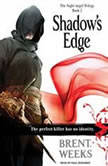 Shadow's Edge, Brent Weeks