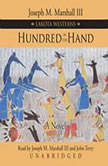 Hundred in the Hand, Joseph M. Marshall III