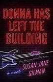 Donna Has Left the Building, Susan Jane Gilman