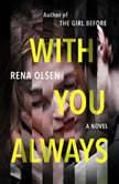 With You Always, Rena Olsen