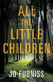 All the Little Children, Jo Furniss