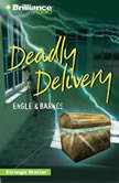 Deadly Delivery, Engle
