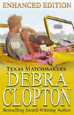 THIS HEART'S YOURS, COWBOY Enhanced Edition Texas Matchmakers Series, Debra Clopton