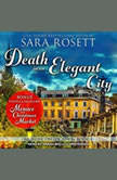 Death in an Elegant City, Sara Rosett