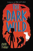The Dark Wild, Piers Torday