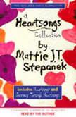A Heartsongs Collection, Mattie J. T. Stepanek