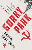Gorky Park, Martin Cruz Smith
