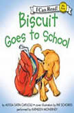 Biscuit Goes to School, Alyssa Satin Capucilli