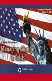 Managing Change in Crisis Covey Live from NYC, Stephen R. Covey