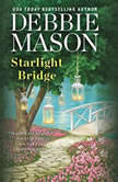 Starlight Bridge, Debbie Mason