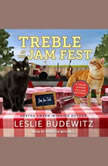 Treble at the Jam Fest, Leslie Budewitz