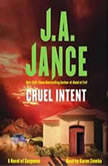 Cruel Intent A Novel of Suspense, J.A. Jance