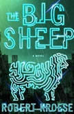 The Big Sheep, Robert Kroese