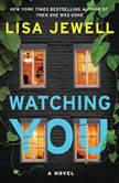 Watching You A Novel, Lisa Jewell