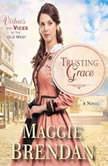 Trusting Grace, Maggie Brendan