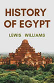 The History of Egypt , Lewis Williams
