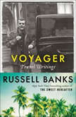 Voyager Travel Writings, Russell Banks