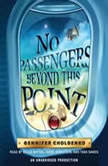 No Passengers Beyond This Point, Gennifer Choldenko