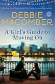 A Girl's Guide to Moving On, Debbie Macomber