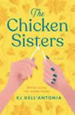 The Chicken Sisters, KJ Dell'Antonia