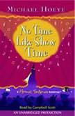 No Time Like Show Time: A Hermux Tantamoq Adventure, Michael Hoeye