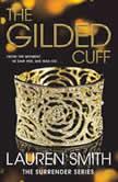 The Gilded Cuff, Lauren Smith