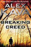 Breaking Creed, Alex Kava
