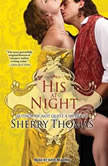His at Night, Sherry Thomas