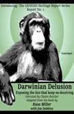 Darwinian Delusion Exposing the Lies That Keep On Deceiving, Russ Miller