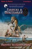 Farmers And Mercenaries, Maxwell Alexander Drake