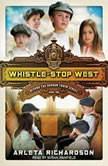 Whistle-Stop West, Arleta Richardson