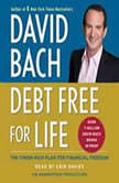 Debt Free For Life The Finish Rich Plan for Financial Freedom, David Bach