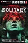 Solitary, Alexander Gordon Smith