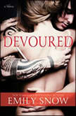 Devoured, Emily Snow