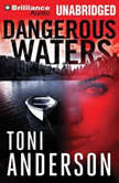 Dangerous Waters, Toni Anderson