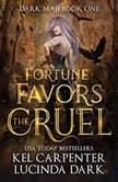 Fortune Favors the Cruel, Kel Carpenter