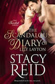 The Scandalous Diary of Lily Layton, Stacy Reid