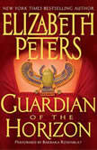 Guardian of the Horizon, Elizabeth Peters
