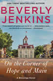 On the Corner of Hope and Main A Blessings Novel, Beverly Jenkins