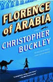 Florence of Arabia, Christopher Buckley