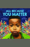 All Because You Matter, Tami Charles